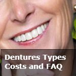 Dentures Types and FAQ